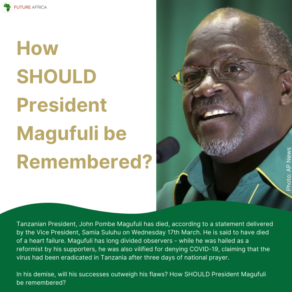 How should John Magufuli be remembered?